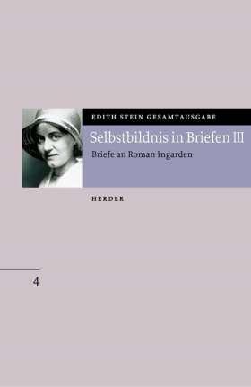 Selbstbildnis in Briefen III. Briefe an Roman Ingarden