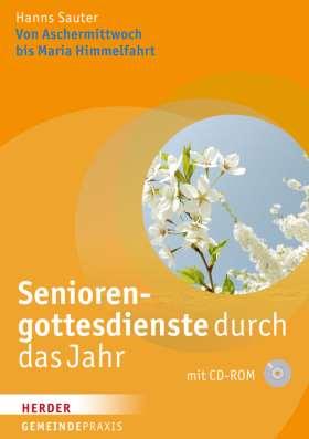 Seniorengottesdienste durch das Jahr. Von Aschermittwoch bis Maria Himmelfahrt