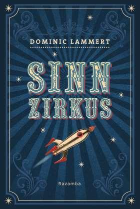 SINNZIRKUS. Roman
