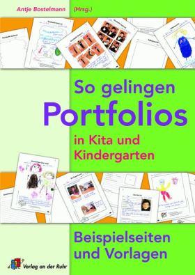 So gelingen Portfolios in Kita und Kindergarten. Beispielseiten und Vorlagen