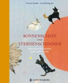 Sonnenschein und Sternenschimmer. Himmlische Geschichten, Lieder und Gedichte Jubiläumsausgabe