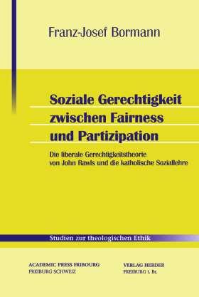 Soziale Gerechtigkeit zwischen Fairness und Partizipation. John Rawls und die katholische Soziallehre