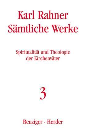 Spiritualität und Theologie der Kirchenväter