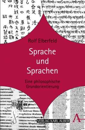 Sprache und Sprachen. Eine philosophische Grundorientierung