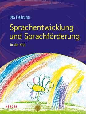 Sprachentwicklung und Sprachförderung. in der Kita