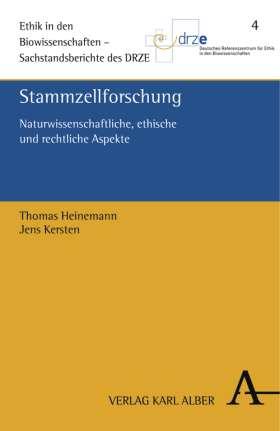 Stammzellforschung. Naturwissenschaftliche, rechtliche und ethische Aspekte