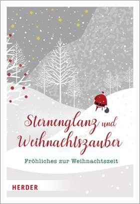 Sternenglanz und Weihnachtszauber. Fröhliches zur Weihnachtszeit