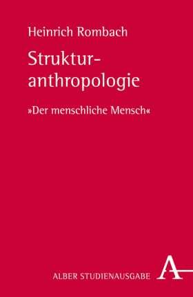 """Strukturanthropologie. """"Der menschliche Mensch"""""""