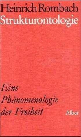 Strukturontologie. Eine Phänomenologie der Freiheit