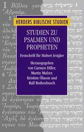 Studien zu Psalmen und Propheten. Festschrift für Hubert Irsigler
