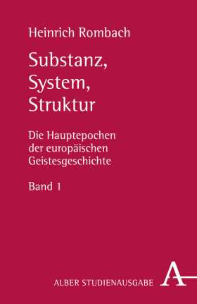 Substanz, System, Struktur. Die Hauptepochen der europäischen Geistesgeschichte Band 1