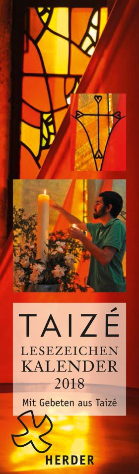 Taizé-Lesezeichenkalender 2018. Mit Gebeten aus Taizé