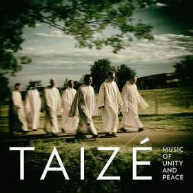 Taizé. Music of unity and peace