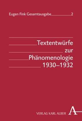 Textentwürfe zur Phänomenologie 1930-1932 Book Cover