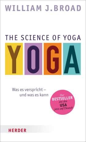 The Science of Yoga. Was es verspricht - und was es kann