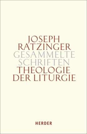 Theologie der Liturgie. Die sakramentale Begründung christlicher Existenz