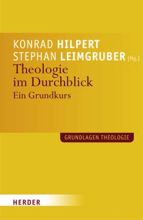 Theologie im Durchblick. Ein Grundkurs