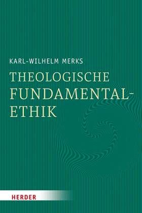 Theologische Fundamentalethik
