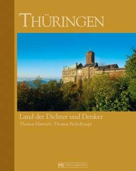 Thüringen. Land der Dichter und Denker