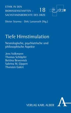 Tiefe Hirnstimulation. Neurologische, psychiatrische und philosophische Aspekte