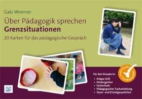 Über Pädagogik sprechen - Grenzsituationen. 20 Karten für das pädagogische Gespräch