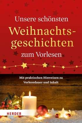 Unsere schönsten Weihnachtsgeschichten zum Vorlesen. Mit praktischen Hinweisen zu Vorlesedauer und Inhalt