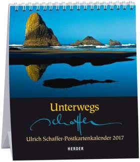 Unterwegs. Ulrich Schaffer-Postkartenkalender 2017