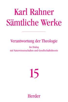 Verantwortung der Theologie. Im Dialog mit Naturwissenschaften und Gesellschaftstheorie