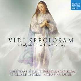 Vidi Speciosam. A Lady Mass from the 16th century