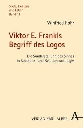Viktor E. Frankls Begriff des Logos