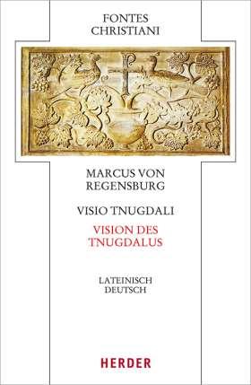 Visio Tnugdali - Vision des Tnugdal. Lateinisch - Deutsch