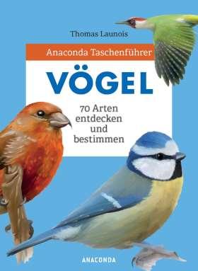 Vögel. Anaconda Taschenführer