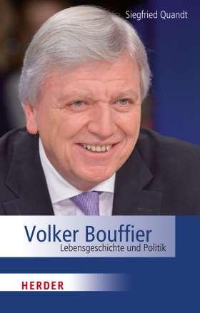 Volker Bouffier. Lebensgeschichte und Politik