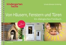 Von Häusern, Fenstern und Türen. Ein dialogisches Fotobuch. Mit Begleitheft.