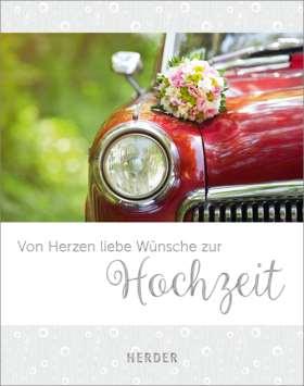Von Herzen liebe Wünsche zur Hochzeit