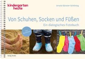 Von Schuhen, Socken & Füßen. Ein dialogisches Fotobuch. Mit Begleitheft.