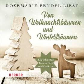 Von Weihnachtsbäumen und Winterträumen. Die schönsten Geschichten und Gedichte
