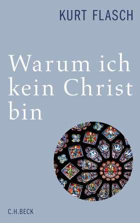 Warum ich kein Christ bin. Bericht und Argumentation