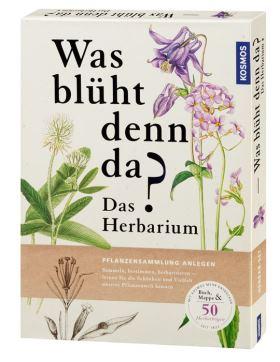 Was blüht denn da? - Das Herbarium. Pflanzensammlung anlegen