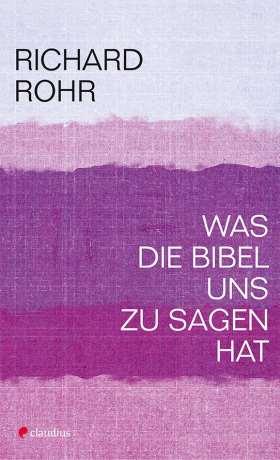 Was die Bibel uns zu sagen hat