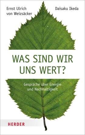 Was sind wir uns wert? Gespräche über Energie und Nachhaltigkeit