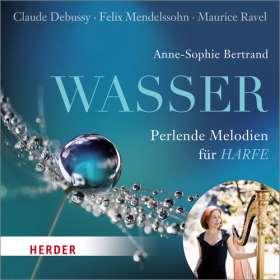 Wasser. Perlende Melodien für Harfe