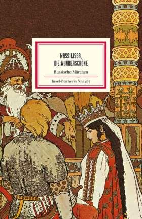 »Wassilissa, die Wunderschöne«. Russische Märchen