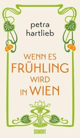 Wenn es Frühling wird in Wien. Roman
