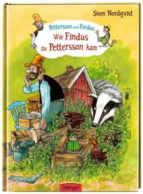 Wie Findus zu Pettersson kam. ab 3 Jahren