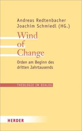 Wind of Change. Orden am Beginn des dritten Jahrtausends