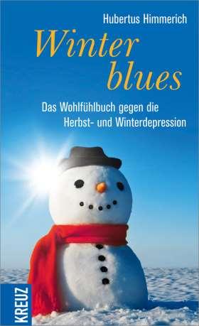 Winterblues. Das Wohlfühlbuch gegen die Herbst- und Winterdepression