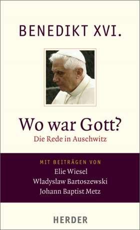 Wo war Gott? Die Rede in Auschwitz