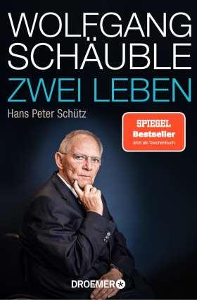 Wolfgang Schäuble. Zwei Leben