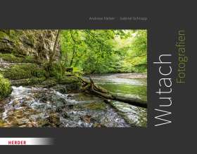 Wutach. Fotografien